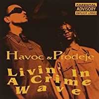 LIVING IN A CRIME WAVE by HAVOC & PRODEGE (1993-05-25)