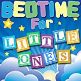 Bedtime for Little Ones
