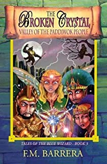 The Broken Crystal: Valley of the Paddiwok People