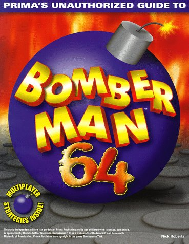 Bomberman 64: Unauthorized Game Secrets
