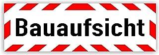 LOHOFOL Magnetschild Bauaufsicht   Schild magnetisch   lieferbar in DREI Größen (45 x 15 cm)