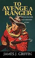 To Avenge a Ranger (Texas Ranger Sean Kennedy)