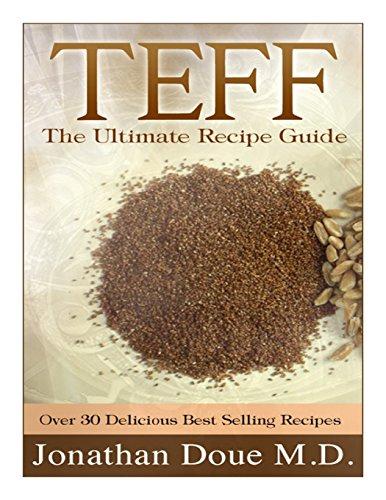 TEFF: The Ultimate Recipe Guide
