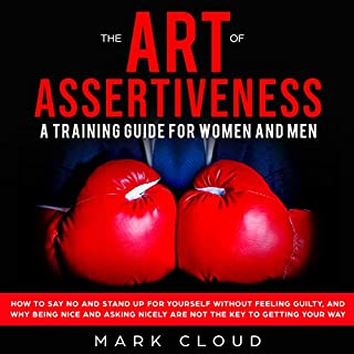 The Art of Assertiveness: A Training Guide for Women and Men audiobook cover art