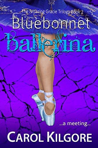 Bluebonnet Ballerina (The Amazing Gracie Trilogy, Book 2)