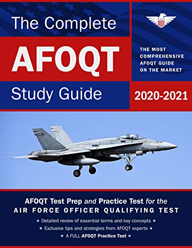 The Complete AFOQT Study Guide 2020-2021: Test Prep and Practice Test for the Air Force Officer Qualifying Test