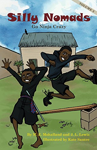 Silly Nomads Go Ninja Crazy (English Edition)