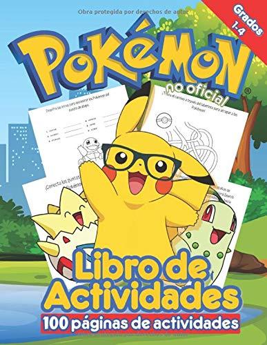 Libro de Actividades de Pokémon: Libro de Actividades de Pokémon Para Niños: Libro de Actividades No Oficiales con más de 40 páginas de rompecabezas para horas de entretenimiento.