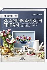 Hygge - Skandinavisch feiern. Von Fika bis Mittsommerfest - Hyggelige Rezepte und Dekoideen Hardcover
