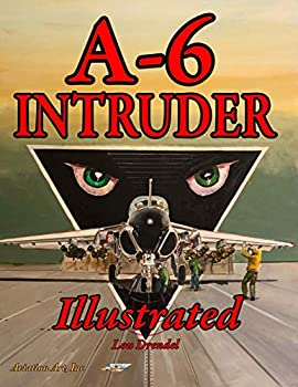 A-6 Intruder Illustrated  The Illustrated Series
