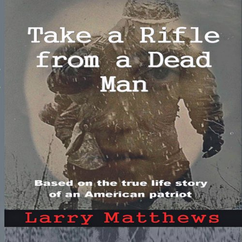 Take a Rifle from a Dead Man audiobook cover art
