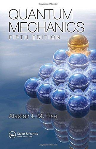 Quantum Mechanics, Fifth Edition