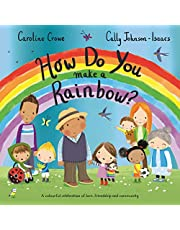 How Do You Make a Rainbow?