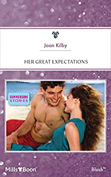Her Great Expectations (Summerside Stories Book 1) by [Joan Kilby]