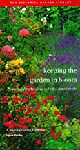 Keeping the Garden in Bloom: Watering, Dead-Heading, and Other Summer Tasks (Seasonal Garden Workbook)
