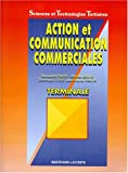 ACTION ET COMMUNICATION COMM. T STT (French Edition)
