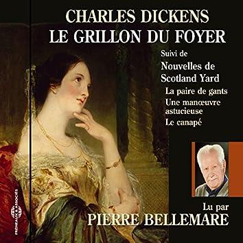 Charles Dickens : Le grillon du foyer, et autres textes