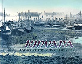 Kinvara: A seaport town on Galway Bay