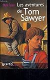Les aventures de Tom Sawyer - Éd. France loisirs - 01/01/2004