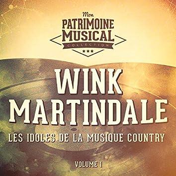 Les idoles de la musique country : Wink Martindale, Vol. 1