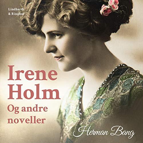 Irene Holm og andre noveller Titelbild