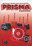 Prisma C1 Consolida - Libro del alumno: Método de español para extranjeros: Vol. 3