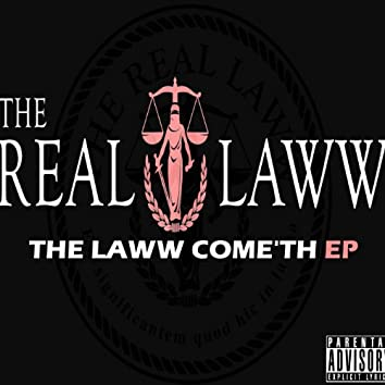 The Laww Come'th EP