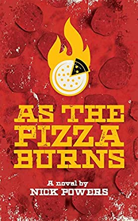 As the Pizza Burns