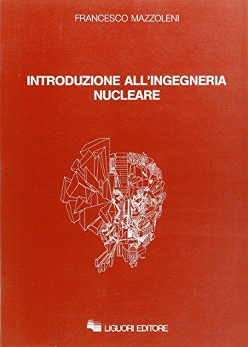 Introduzione all'ingegneria nucleare