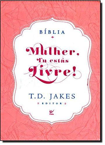Bíblia Mulher, Tu Estas Livre! Capa Luxo Rosa E Branco