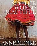See the World Beautiful