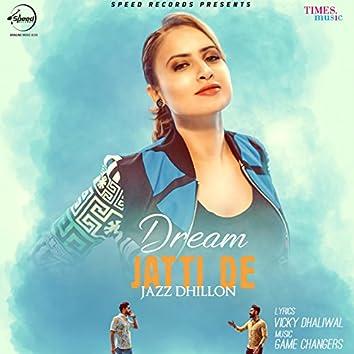 Dream Jatti De - Single
