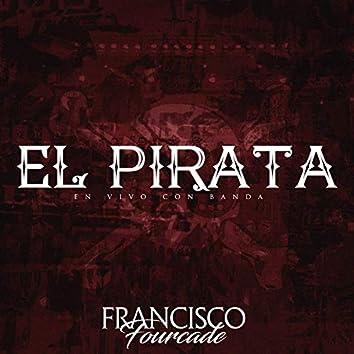 El Pirata (En Vivo con Banda)