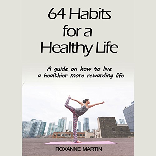 64 Habits for a Healthy Life audiobook cover art