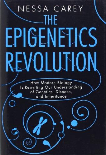 Image of The Epigenetics Revolution: How Modern Biology Is Rewriting Our Understanding of Genetics, Disease and Inheritance