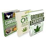 CANNABIS: 3 Manuscripts; Cannabis Growing, Cannabis Oil and a Cannabis Cookbook (Cannabis growing, HEMP, CBD, cooking, Cannabis Oil)