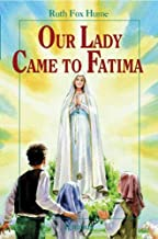 Our Lady Came to Fatima (Vision Books)