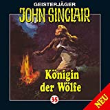 Geisterjäger John Sinclair Folge 035: Königin der Wölfe (2/2) von John Sinclair