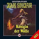 John Sinclair Edition 2000 – Folge 35 – Königin der Wölfe