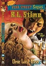 One Last Kiss (Fear Street Sagas #14)