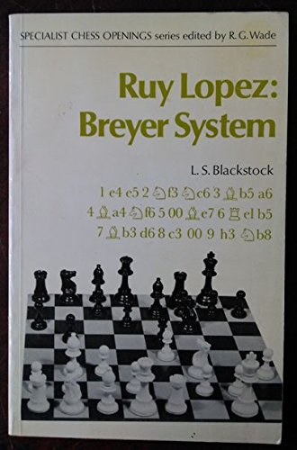 Price comparison product image Ruy Lopez Breyer System (Batsford Chess Book)