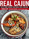 Real Cajun: Rustic Home Cooking from Donald Link's Louisiana: A Cookbook (English Edition)