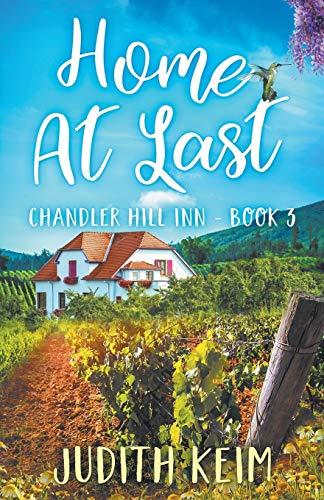 Home at Last (Chandler Hill Inn Series)