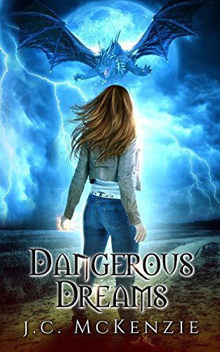 Dangerous Dreams: (Obsidian Flame Book 1)