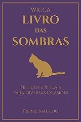 Wicca - Livro das Sombras: Feitiços e Rituais para Diversas Ocasiões Capa comum