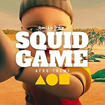 Squid Game (Afro Theme)