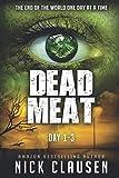Dead Meat: Day 1-3 (Dead Meat Box Series)