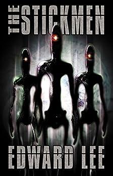 The Stickmen by [Edward Lee]