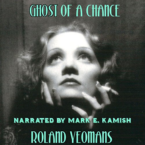 Ghost of a Chance audiobook cover art