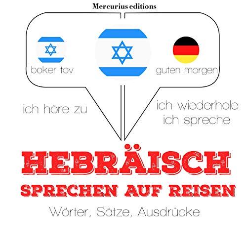 Hebräisch sprechen auf Reisen cover art